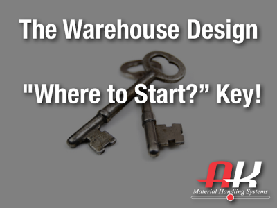 warehouse design where to start key