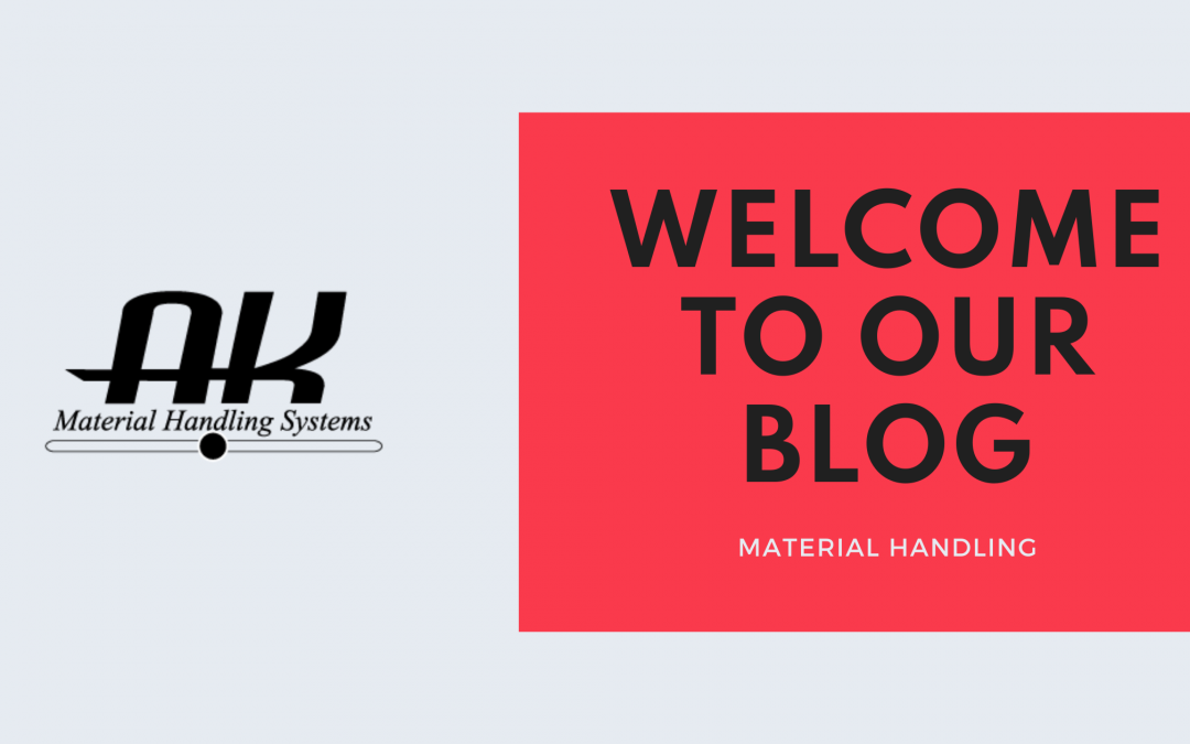 Welcome to the world of AK Material Handling Systems