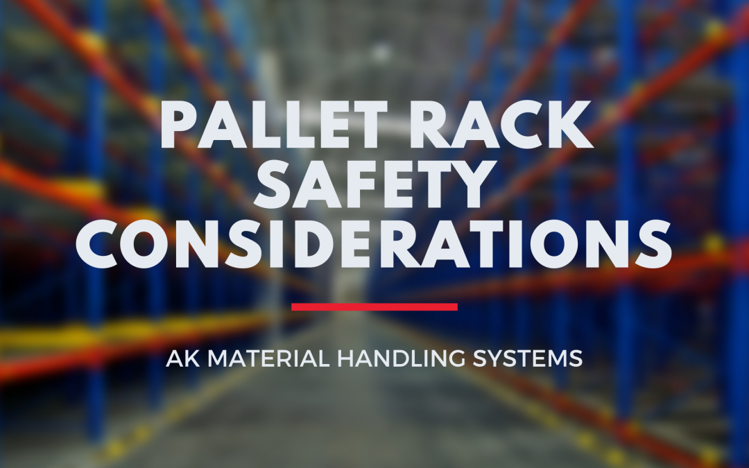 Pallet Rack Safety Considerations