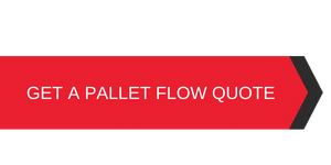 Get A Pallet Flow Quote