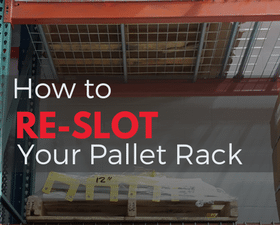 how to re-slot your pallet racki