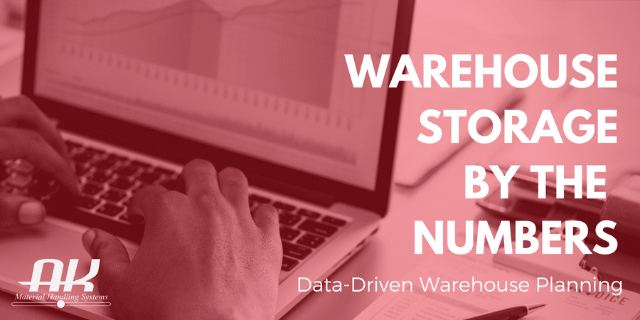 warehouse storage by the numbers data driven warehouse planning
