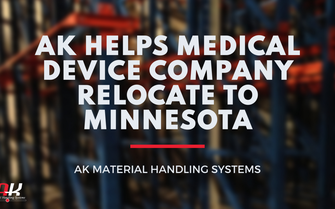 AK Helps Medical Device Company Relocate to Minnesota