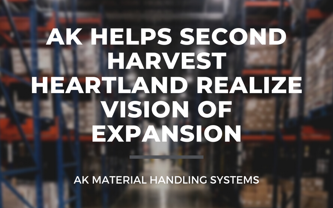 AK Helps Second Harvest Heartland Realize Vision of Expansion