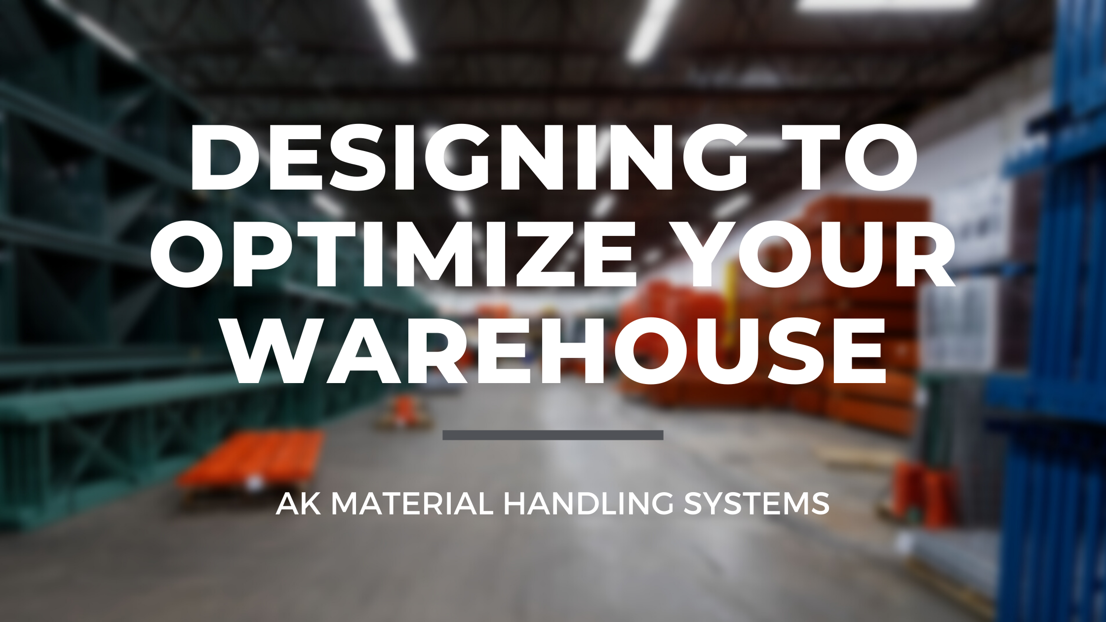 Designing to optimize your warehouse